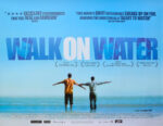 Walk on Water – plakat